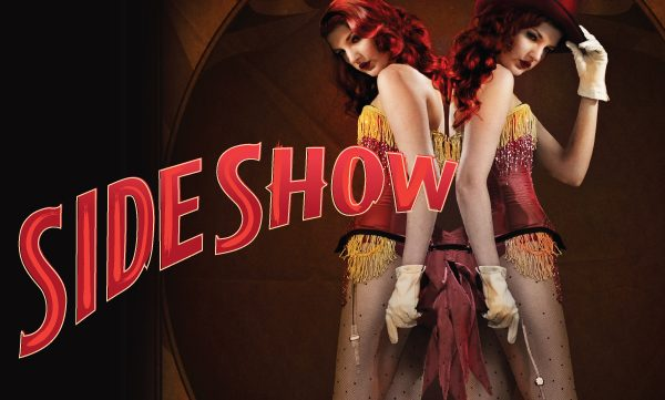 Side Show: One of My All Time Favorite Broadway Shows Reimagined at the La Jolla Playhouse