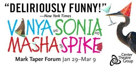 LA Theatre Tickets GIVEAWAY: Vanya and Sonia and Masha and Spike (1 Pair of Tickets)