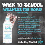 Join Us for #FabChat Twitter Party 9/10/14: Back To School Wellness For Moms Sponsored by youthH2O