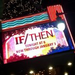 Must See This Holiday Season: Idina Menzel in If/Then at the Hollywood Pantages