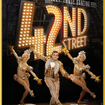42nd Street at the Hollywood Pantages: Come And Meet Those Dancing Feet